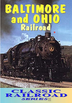 Baltimore and Ohio Railroad (DVD)