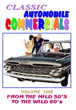 Classic Automobile Commercials, Volme One: From The Mild 50S To The Wild 60s (DVD)