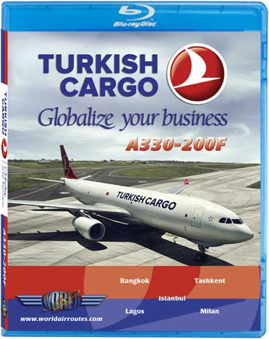 Turkish Airlines Cargo A330-200F (Blu-Ray)