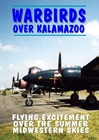 Warbirds Over Kalamazoo, Non-Fiction Video Aviation DVDs Item Number DV500