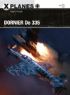 Dornier Do 335 by Osprey Publishing item number: OSPXPL9